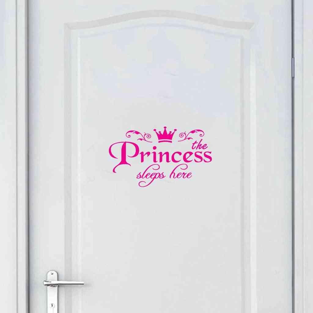 Princess Sleeps Here Home Decor Bedroom Door Wall Sticker