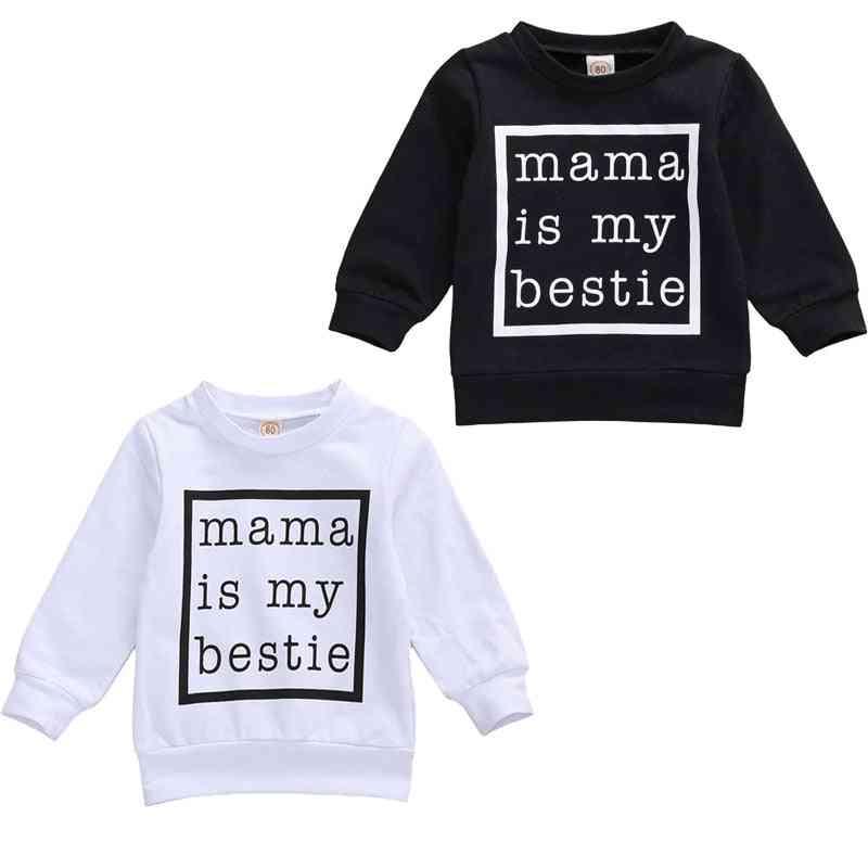 Mama Is My Bestie Printed, Long Sleeve Sweatshirt