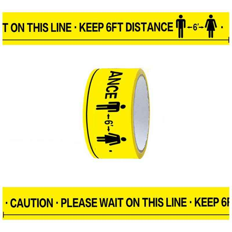 Please Wait On This Line, Keep 6ft Distance Floor Marking Tape