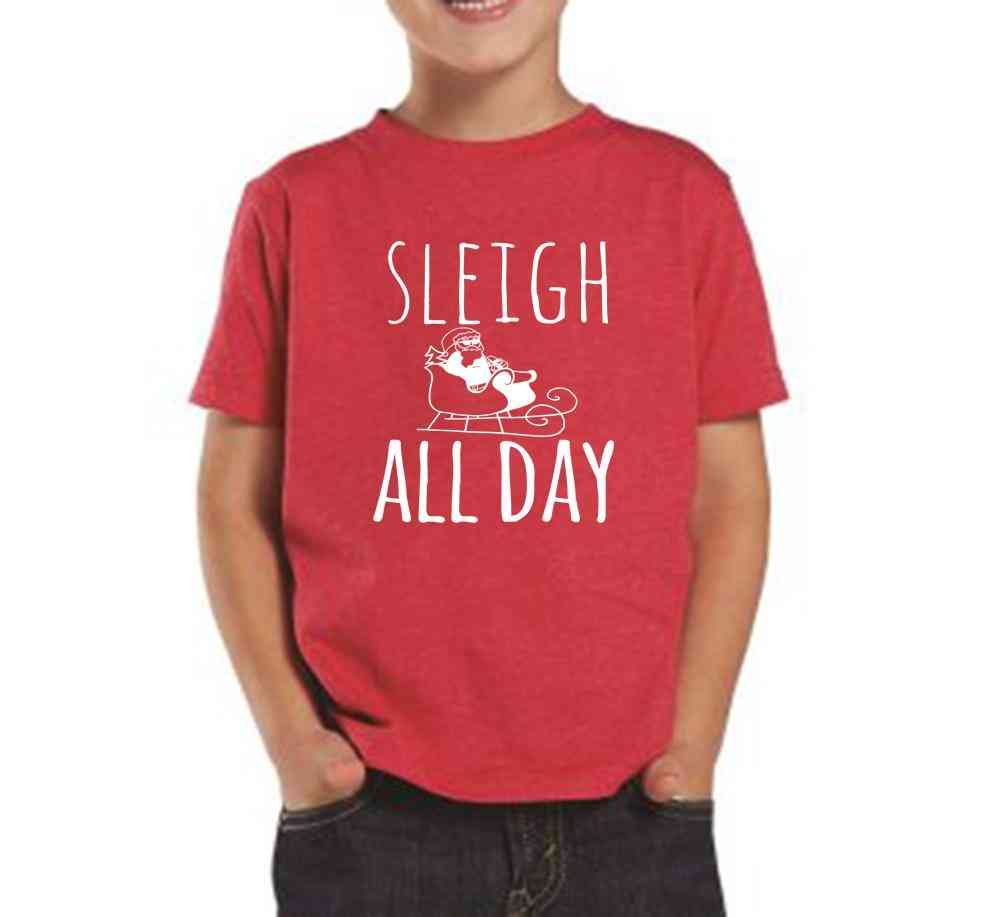 Sleigh All Day - Toddler Tee