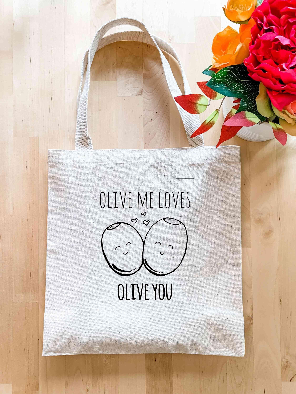 Olive Me Loves Olive You - Tote Bag