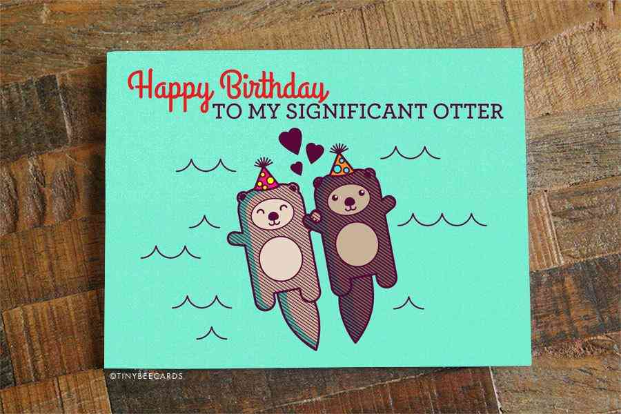 Happy Birthday To My Significant Otter Birthday Card