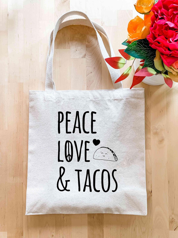 Peace, Love & Tacos - Tote Bag