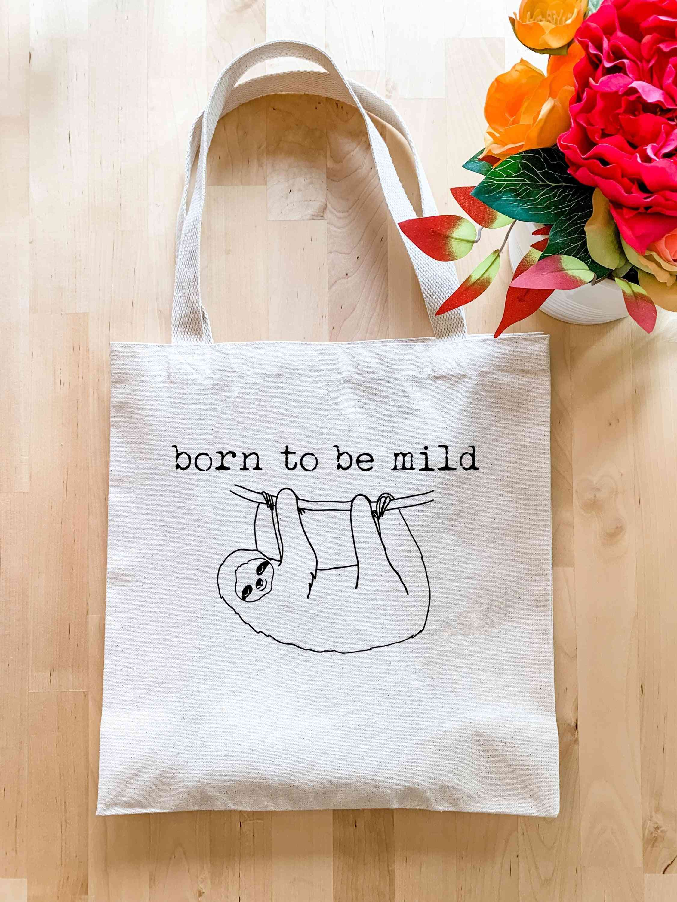 Born To Be Mild - Tote Bag