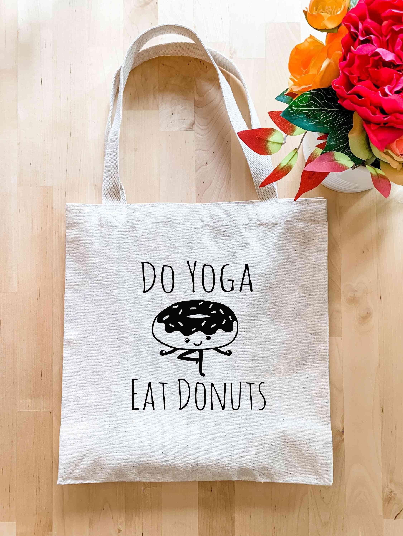 Do Yoga Eat Donuts - Tote Bag