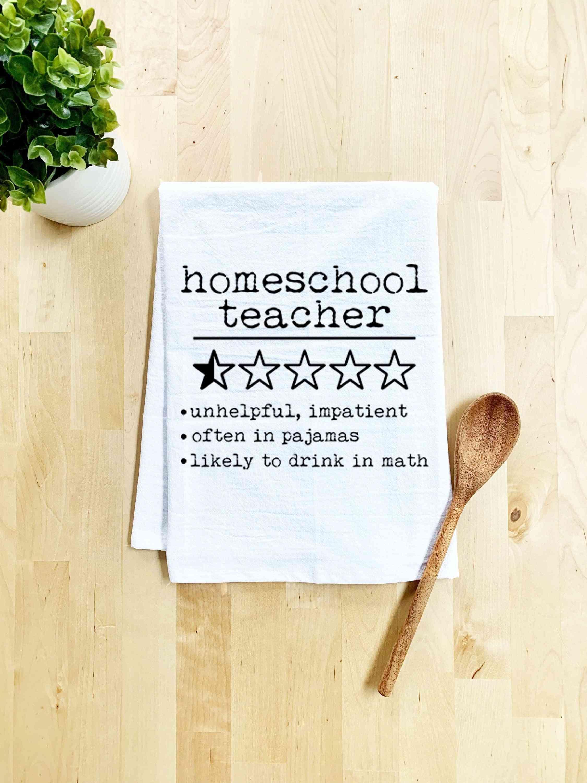 Homeschool Teacher Dish Towel