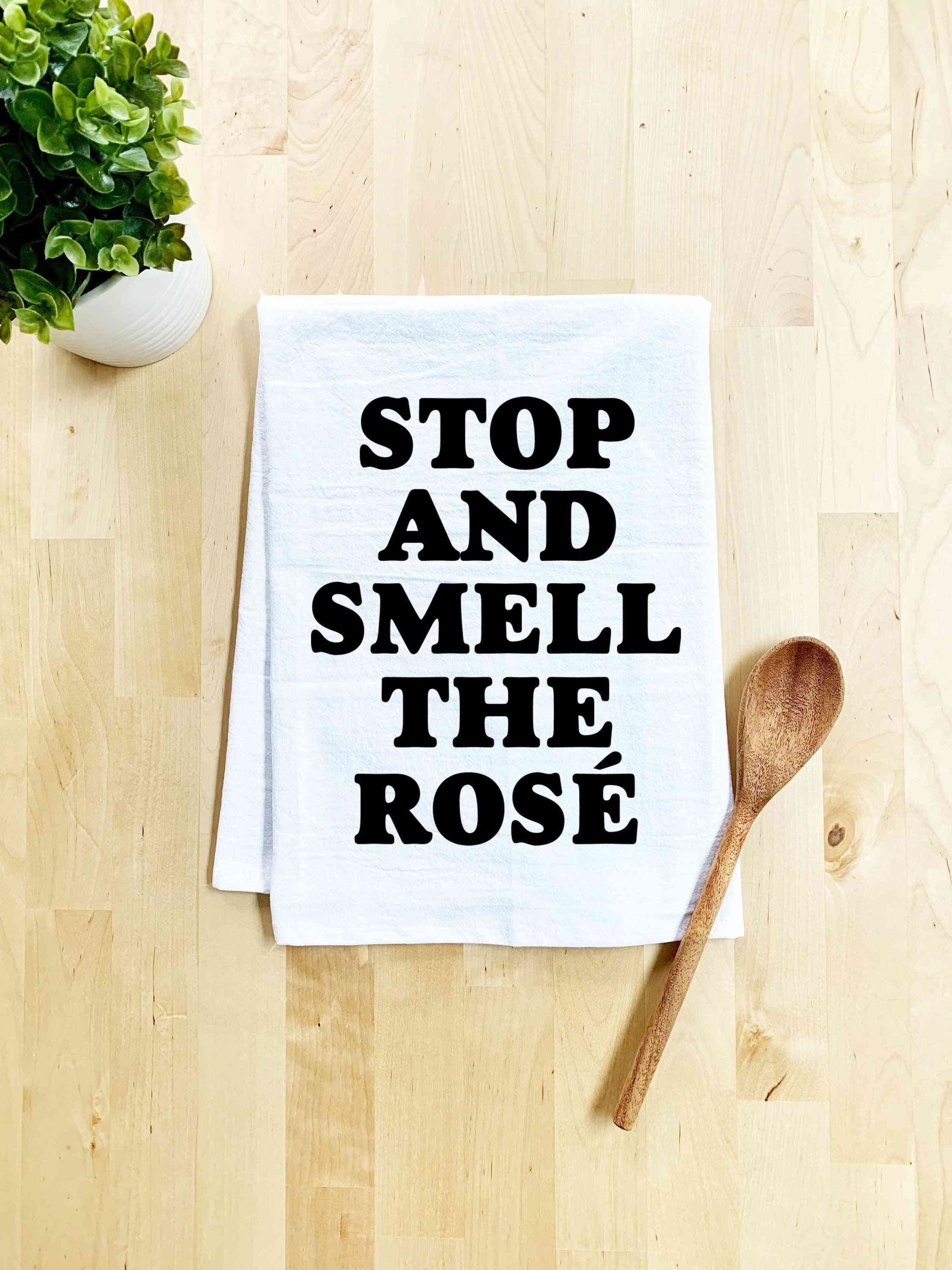 Stop And Smell The Rose Printed Dish Towel