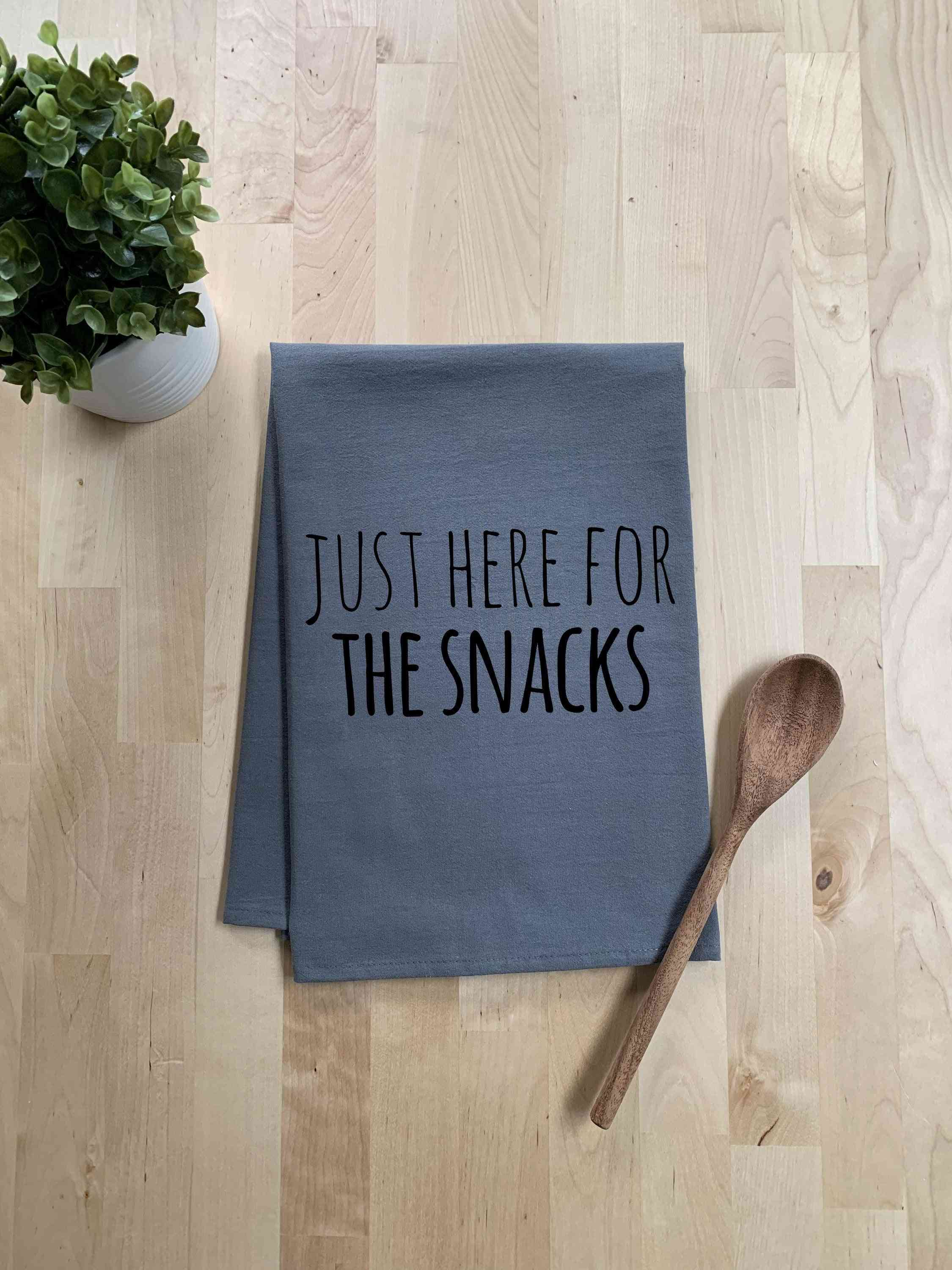Just Here For The Snacks Dish Towel