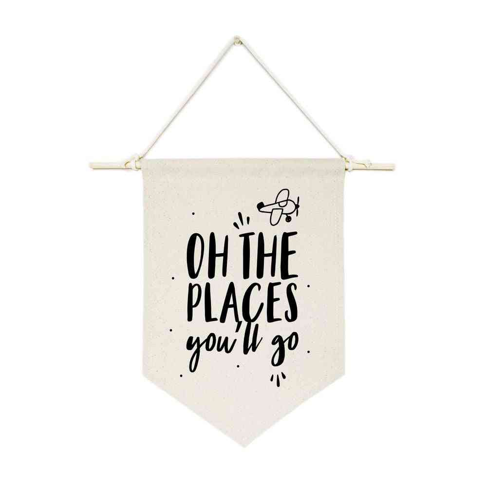 On The Place You'll Go-hanging Wall Banner