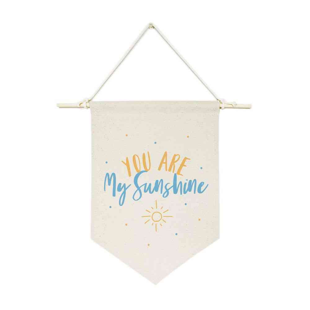 You Are My Sunshine-hanging Wall Banner