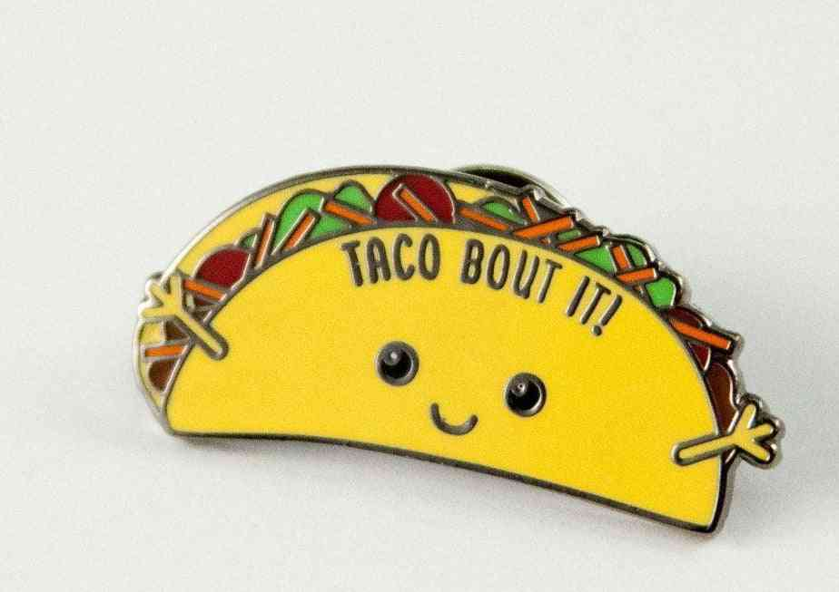 Funny Taco Hard Enamel Pin