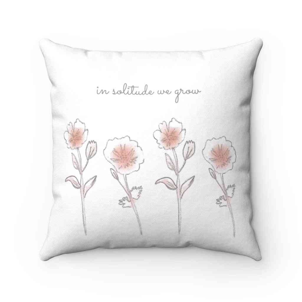 In Solitude We Grow-pillow Cover
