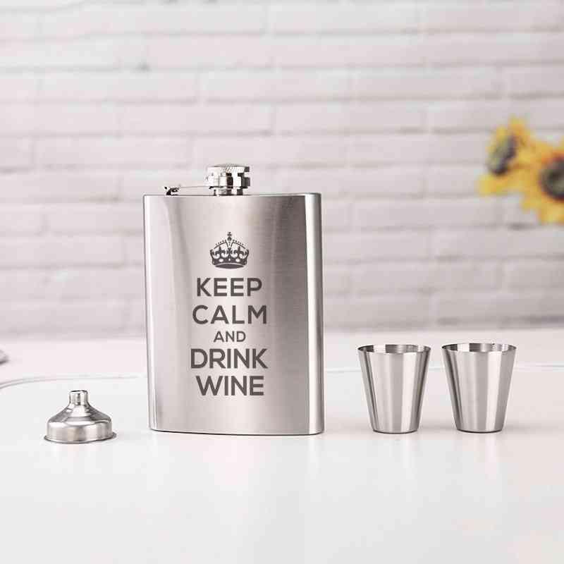 Keep Calm And Drink Wine Printed Flask