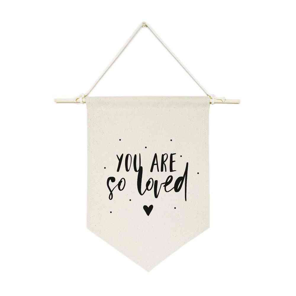 You Are So Loved-hanging Wall Banner