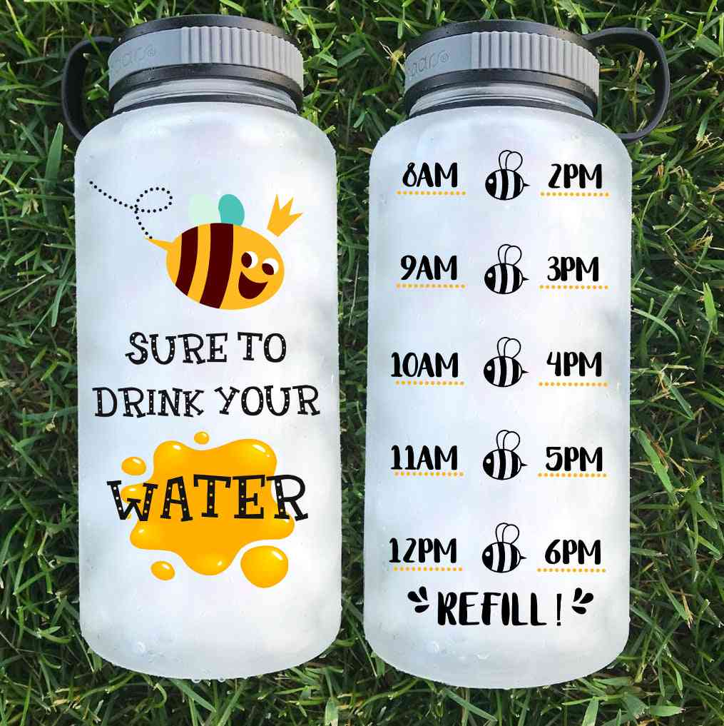 Bee Sure To Drink Your Water Bottle