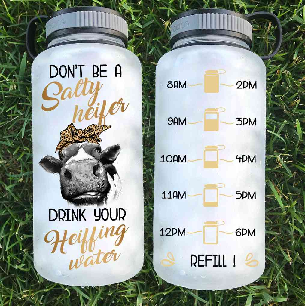 Don't Be A Salty Heifer Water Bottle