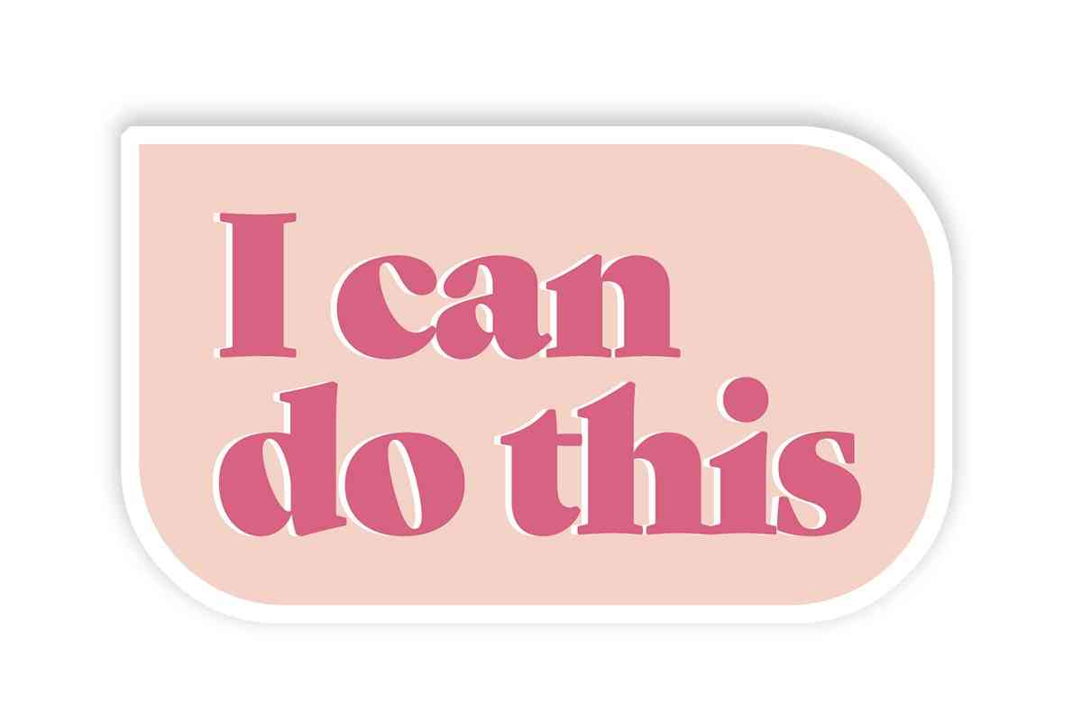 I Can Do This Sticker