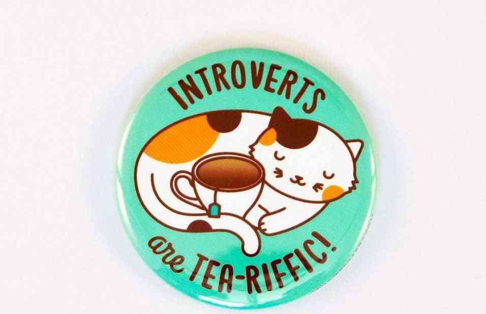 Introverts Are Tea-riffic!-cat And Tea Button