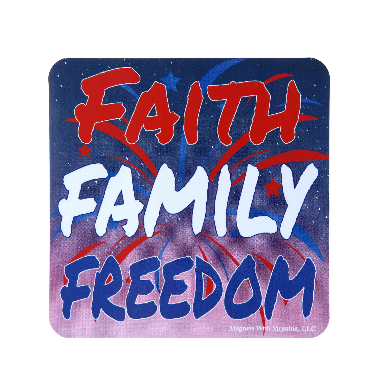 Faith Family Freedom- Refrigerator Magnet