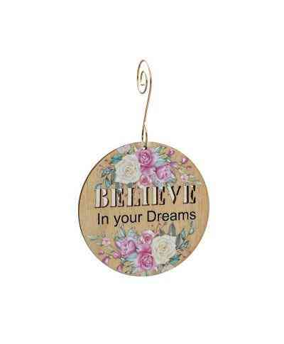 Believe In Your Dreams Ornament #9916