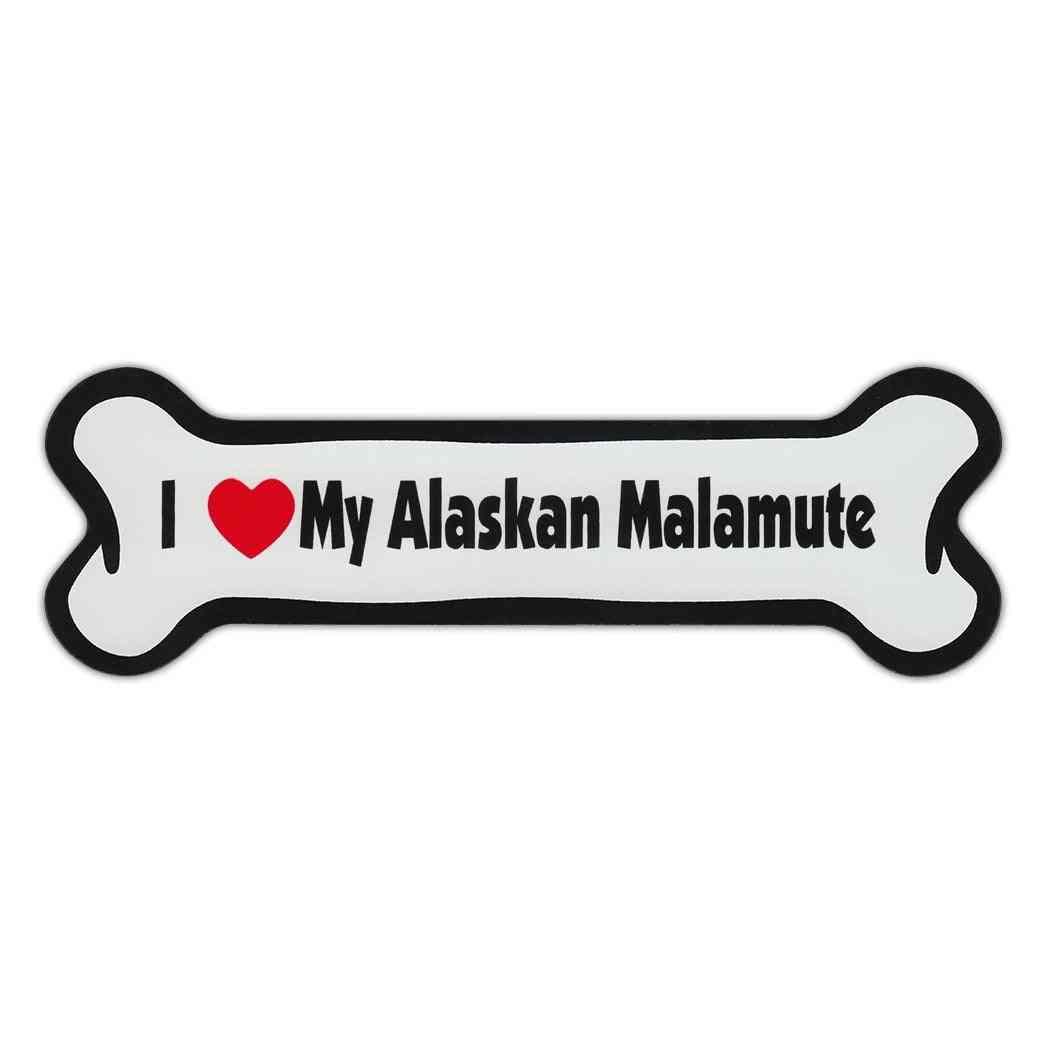 Dog Bone Magnet - I Love My Alaskan Malamute
