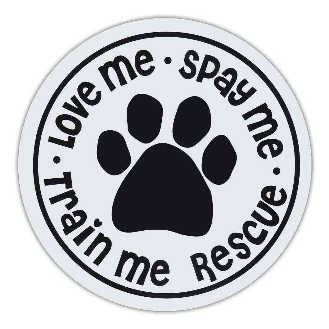 Magnet, Round, Love Me, Spay Me, Train Me, Rescue, 4.75