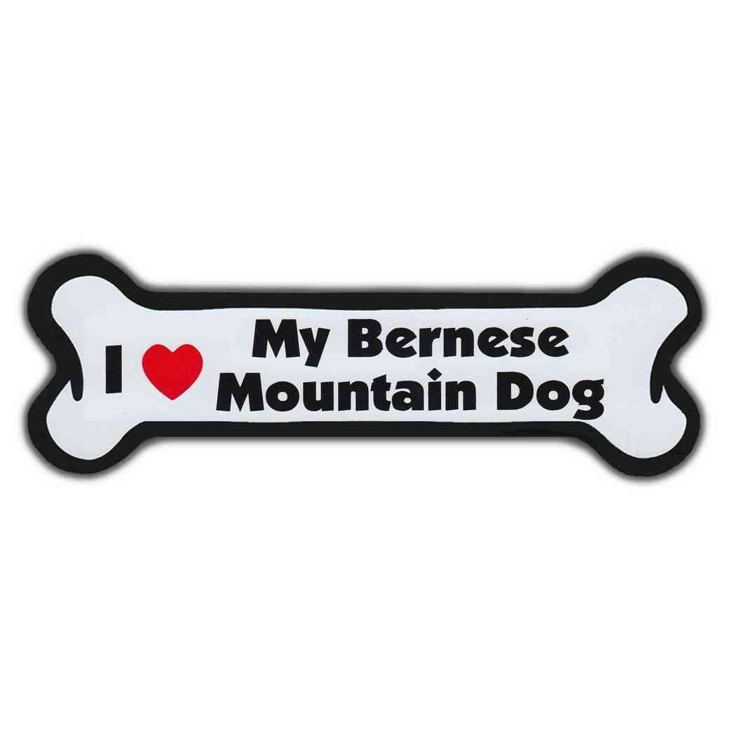 Dog Bone Magnet - I Love My Bernese Mountain Dog