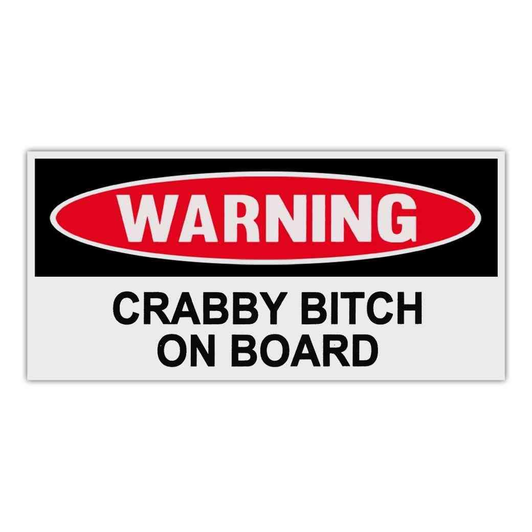 Sticker, Warning Sticker, Crabby Bitch On Board, 6
