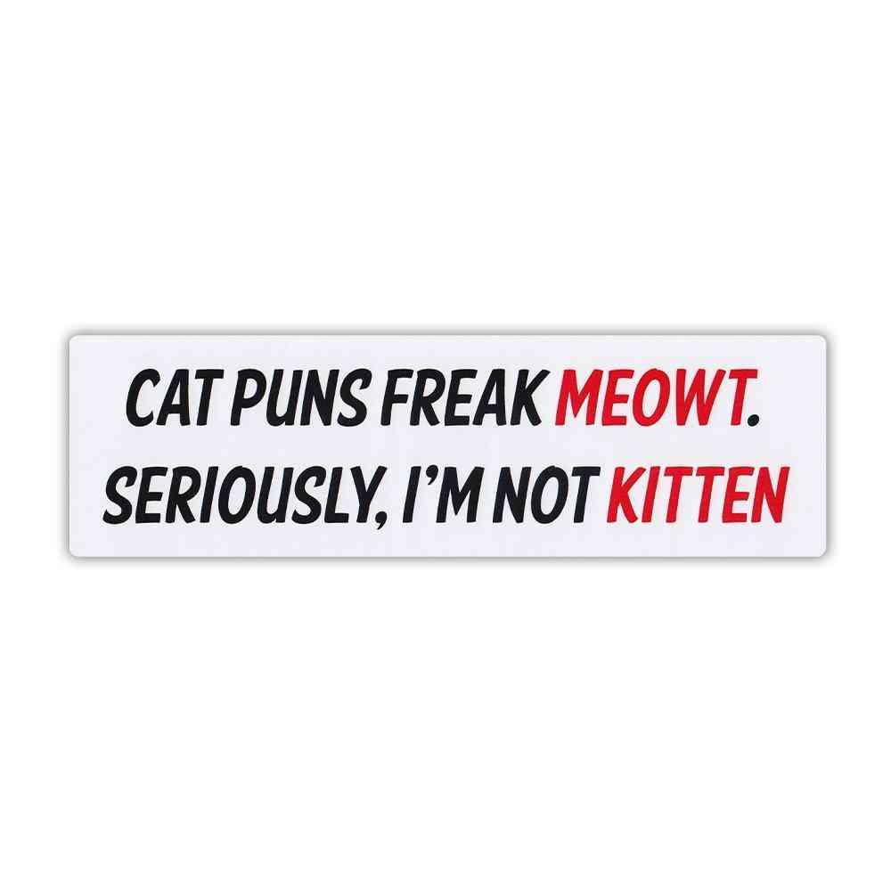 Sticker, Bumper Sticker, Cat Puns Freak Meowt, 10