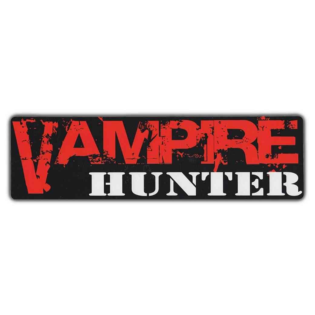Sticker, Bumper Sticker, Vampire Hunter, 10