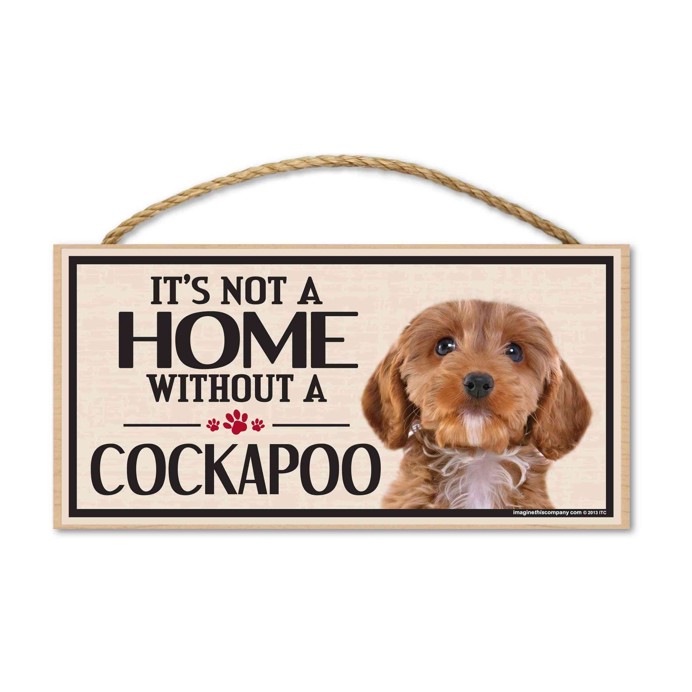 Sign, Wood, It's Not A Home Without A Cockapoo, 10