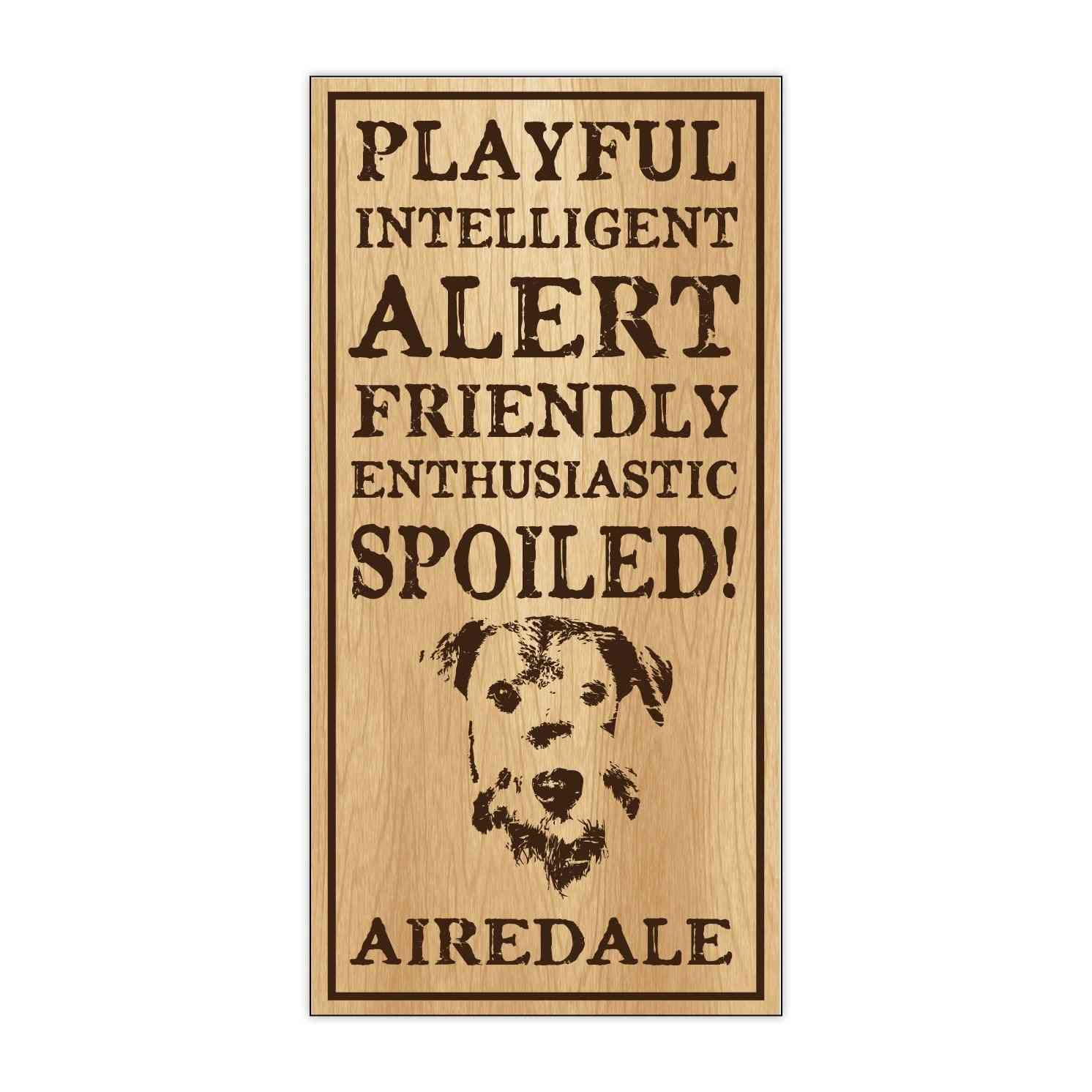 Sign, Wood, Spoiled Airedale, 5