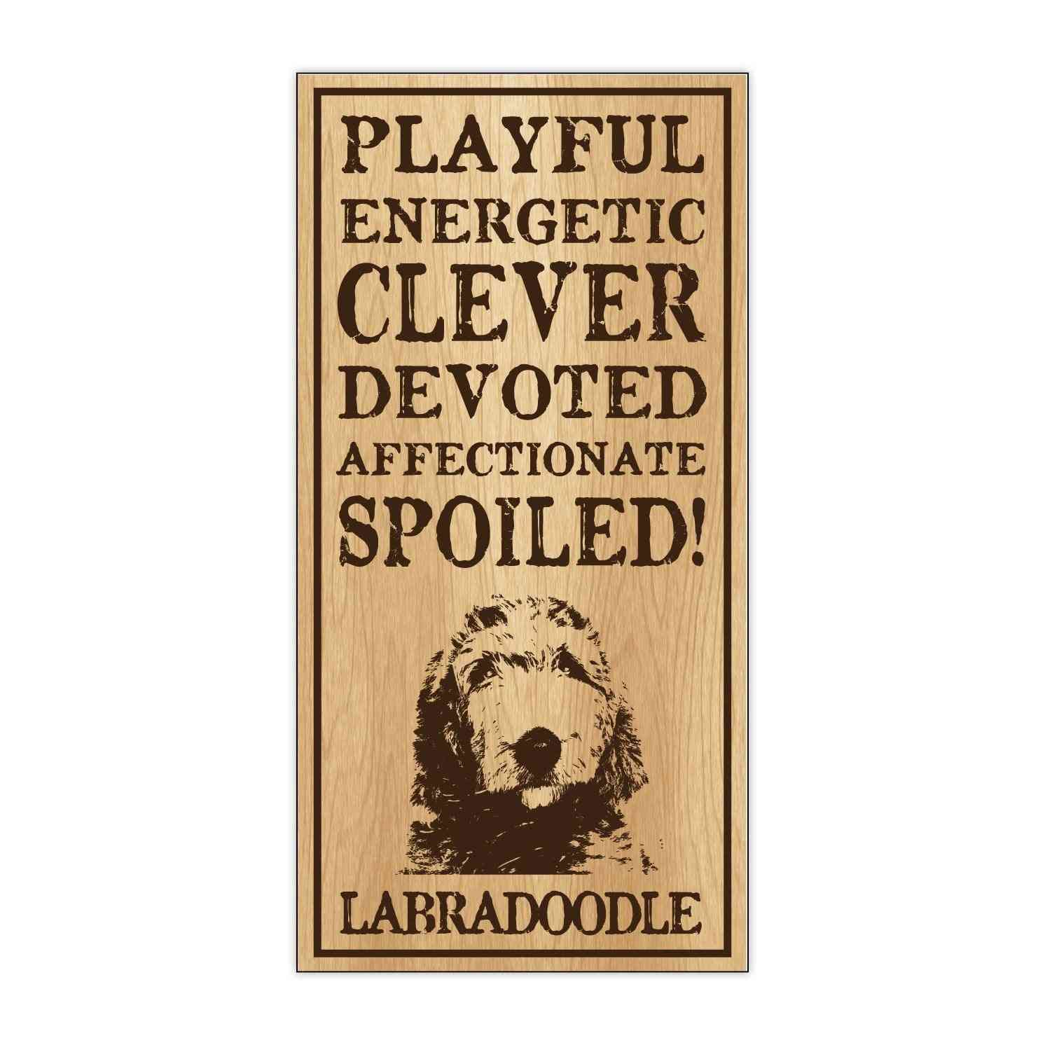 Sign, Wood, Spoiled Labradoodle, 5