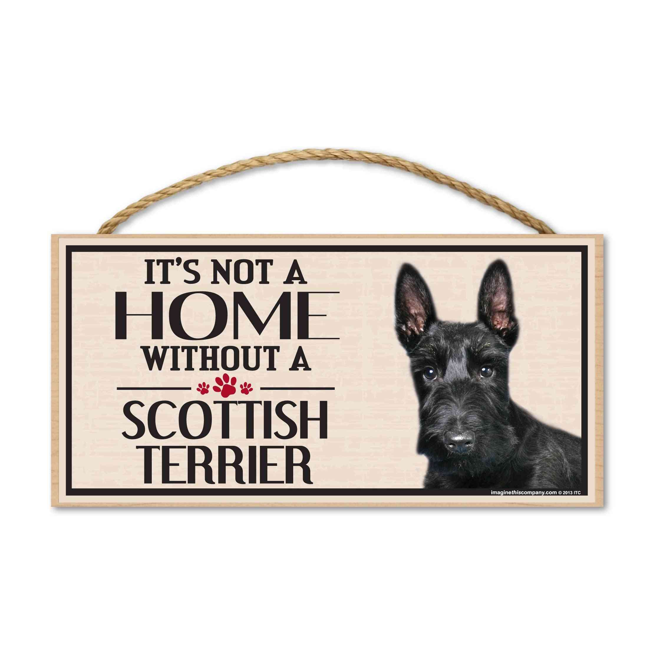 Sign, Wood, It's Not A Home Without A Scottish Terrier, 10