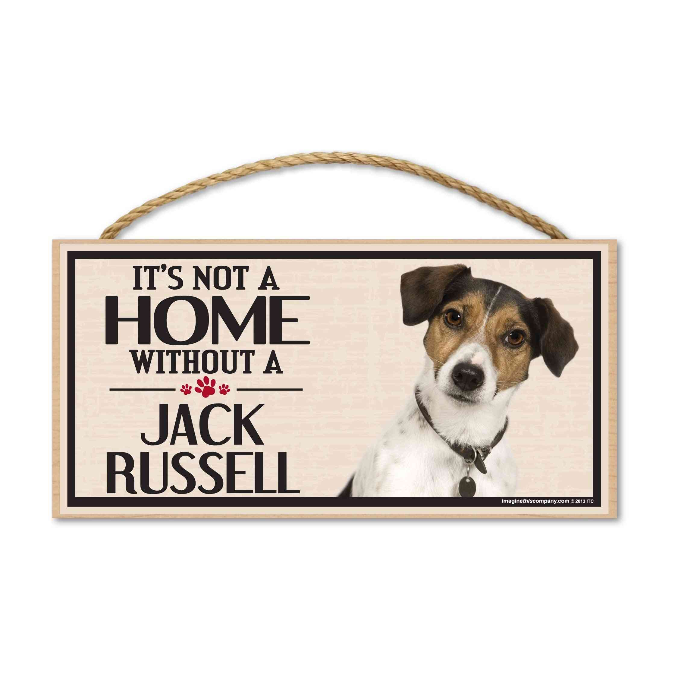 Sign, Wood, It's Not A Home Without A Jack Russell, 10